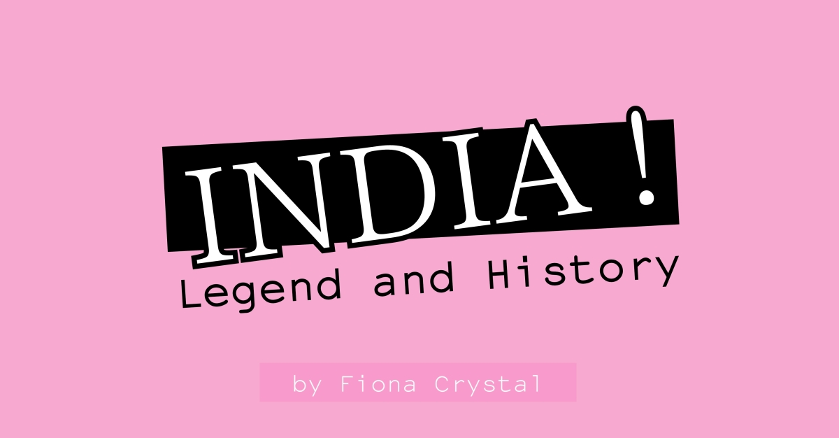 INDIA ! Legend and History