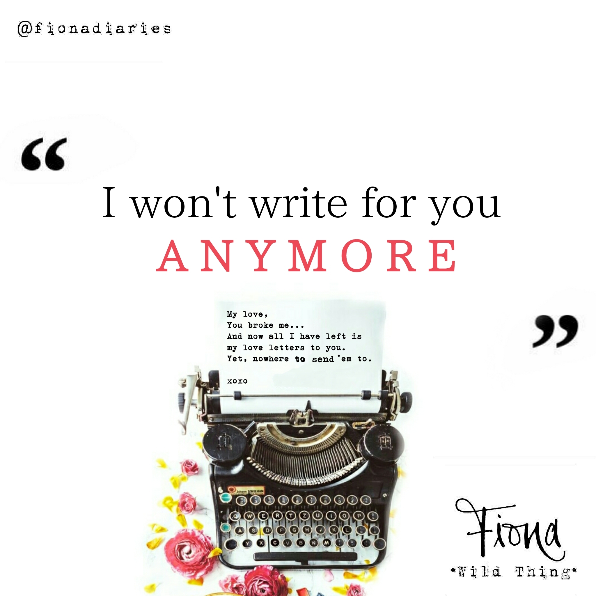 I won't write for you anymore