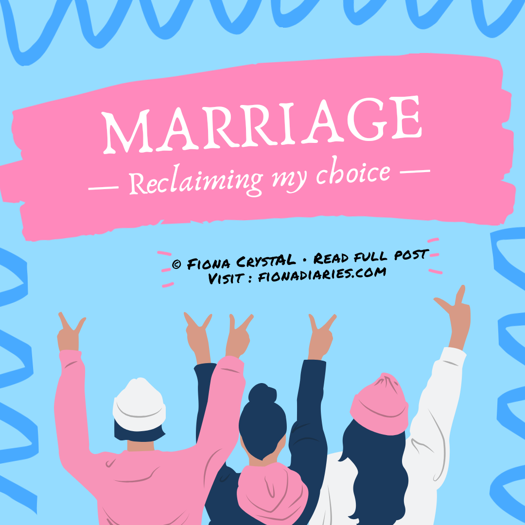 Marriage: Reclaiming My Choice