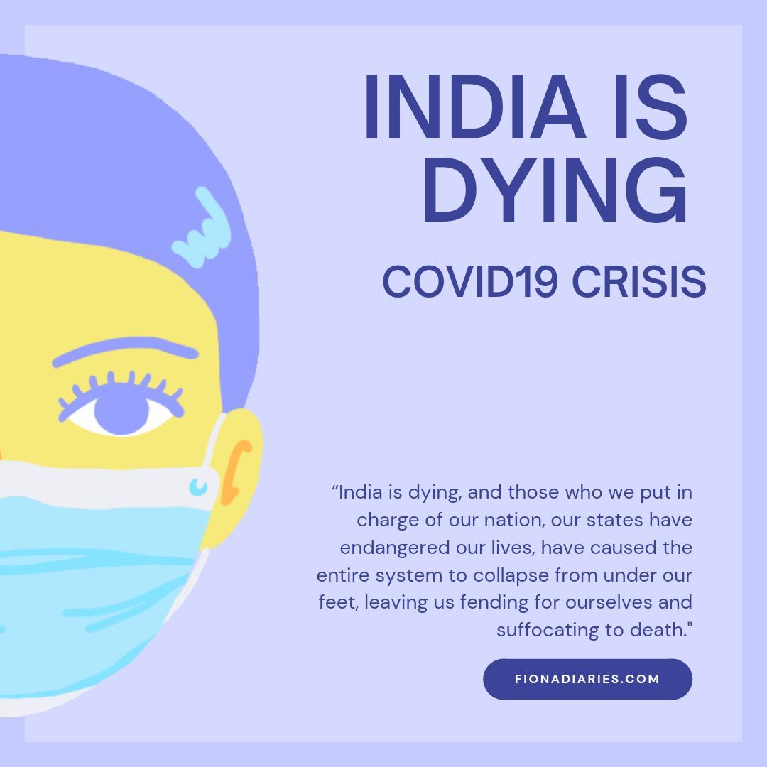 INDIA IS DYING : COVID-19 CRISIS